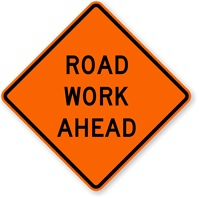 Road Work Ahead